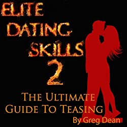 Elite Dating Skills 2