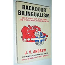 Backdoor bilingualism: Davis's sell-out of Ontario and its national consequences