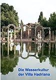 Die Wasserkultur der Villa Hadrian, , 3833440813
