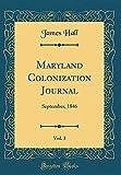 Maryland Colonization Journal, Vol. 3: September, 1846 (Classic Reprint)