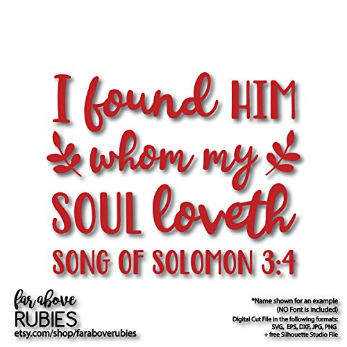 Moira I Found Him Whom My Soul Loveth Valentine Bible Verse Song of Solomon 34 Decal Wedding Printable Stickers Only -