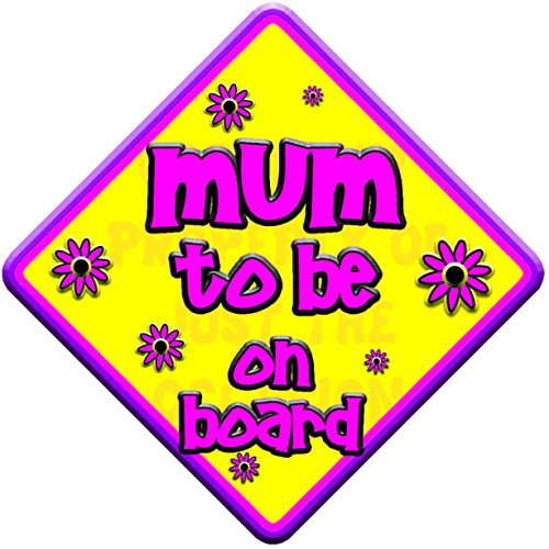 FLORAL MUM TO BE Non personalised novelty baby on board car window sign. Just The Occasion