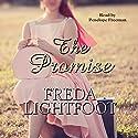 The Promise Hörbuch von Freda Lightfoot Gesprochen von: Penelope Freeman