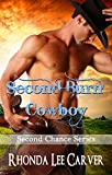 Second Burn Cowboy (Second Chance Cowboy Book 6)