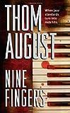 Nine Fingers, Thom August, 0843960256
