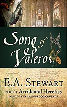 Song of Valeros (Accidental Heretics Book 4) by [Stewart, E.A.]