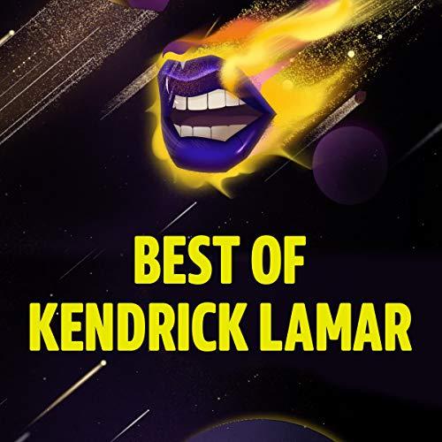 Best of Kendrick Lamar
