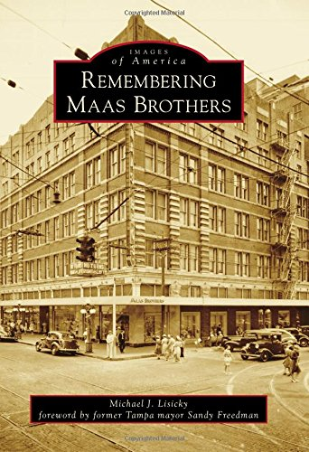 Remembering Maas Brothers (Images of America) pdf