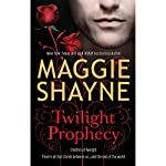 Twilight Prophecy | Maggie Shayne