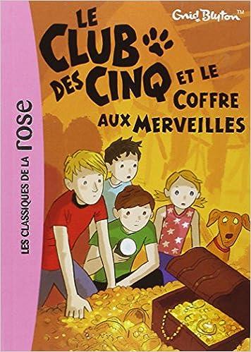 Le Club Des Cinq Tome 18 Le Club Des Cinq Et Le Coffre