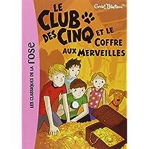 CLUB DES CINQ (LE) T.18 : LE COFFRE AUX MERVEILLES