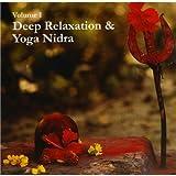 Deep Relaxation & Yoga Nidra Vol 1