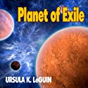 Planet of Exile Audiobook by Ursula K. Le Guin Narrated by Carrington MacDuffie, Steven Hoye