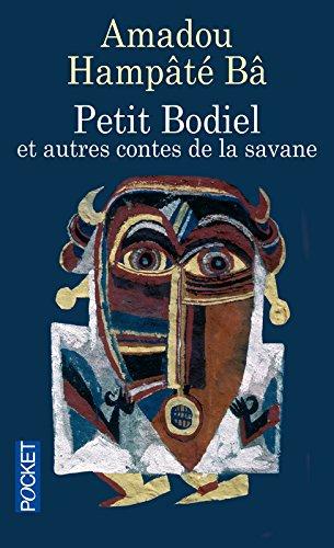 Petit Bodiel : Et autres contes de la savane
