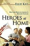 Heroes at Home, Ellie Kay, 0764209817