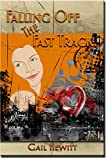 Falling Off The Fast Track