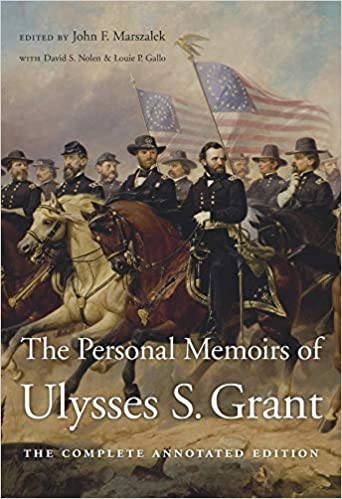 The Personal Memoirs of Ulysses S. Grant: The Complete ...