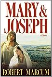 Mary and Joseph
