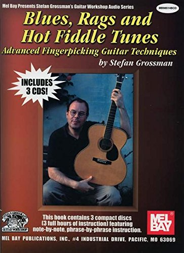 Blues, Rags And Hot Fiddle Tunes-Advanced Fingerpicking Book/3 CD'S
