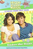 img - for Under the Stars (High School Musical Stories from East High, Super Special) book / textbook / text book
