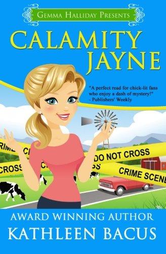 Calamity Jayne: Calamity Jayne Mysteries book #1 (Volume 1)
