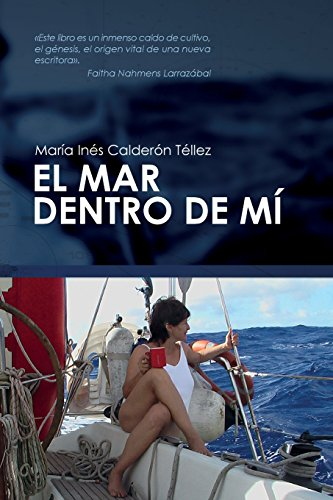 El mar dentro de mí (Spanish Edition)