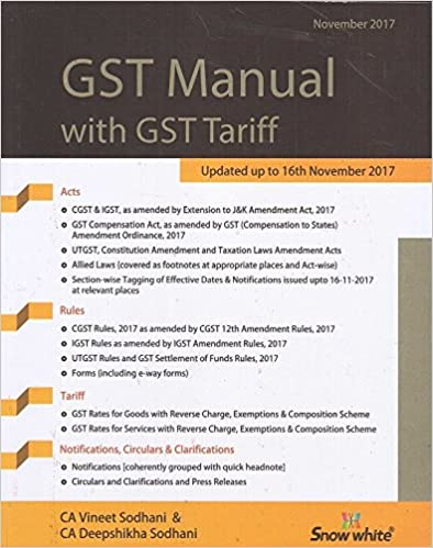 GST Manual with GST Tariff by CA. Vineet Sodhani & CA. Deepshikha Sodhani
