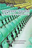 Between Innings, Matthew Tannenbaum and Mark Tannenbaum, 0595356494
