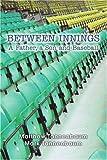 Between Innings, Matthew Tannenbaum and Mark Tannenbaum, 0595356494