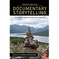 Documentary Storytelling: Creative Nonfiction on Screen book cover