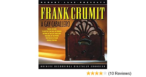 A Gay Caballero By Frank Crumit