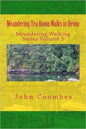 Meandering Moor, Countryside and Coast Walks in Devon.: Volume 18 (Meandering Walking Series)