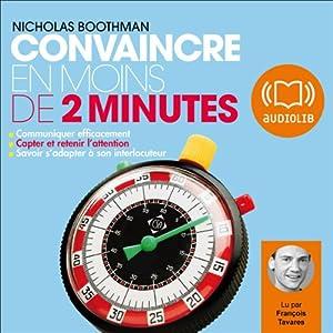 Convaincre en moins de 2 minutes | Livre audio