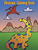 Dinosaur Coloring Book: Fun Prehistoric Coloring Book for Kids: Volume 4 (Coloring Books for Children)