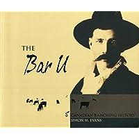 The Bar U and Canadian Ranching History