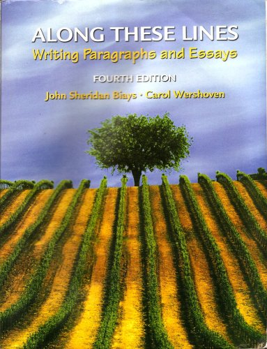 along these lines writing paragraphs and essays 5th edition Plus, this interactive online solution for writing courses includes access to a complete e-book of biays & wershoven's writing paragraphs and essays, 5th edition 013394655x / 9780133946550 along these lines: writing paragraphs and essays with writing from reading strategies.