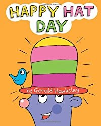 Happy Hat Day: A Silly Rhyming Children's Picture book