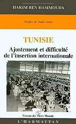 Tunisie, ajustement et difficulte de l'insertion internationale (Forum du Tiers Monde) (French Edition)