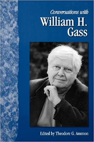 Book Conversations with William H. Gass (Literary Conversations Series)
