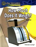 How Much Does It Weigh?, Cathy Elliott, 0756984165