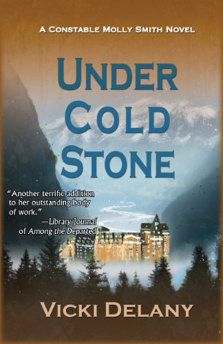Under Cold Stone: A Constable Molly Smith Mystery (Constable Molly Smith Series Book 7)