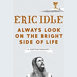 Book Cover: Always Look on the Bright Side of Life: A Sortabiography