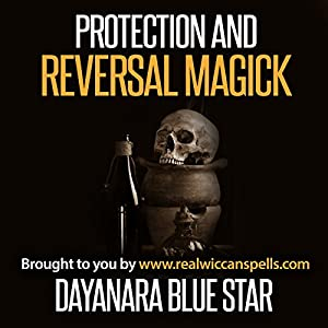 Protection and Reversal Magick Audiobook