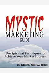 Mystic Marketing Guide Kindle Edition