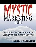 Mystic Marketing Guide