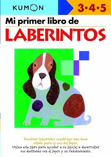 Mi Primer Libro de Laberintos Mazes Edades 3 4 5 by Kumon,2009] (Paperback)