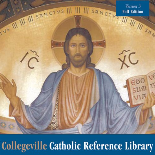 Collegeville Catholic Refence Library: Full Edition-Version 3 by Liturgical Press