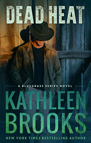 Dead Heat (Bluegrass Series Book 3)
