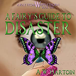 A Fairy's Guide to Disaster Audiobook