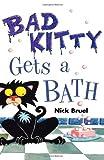 Bad Kitty Gets a Bath, Nick Bruel, 1596433418